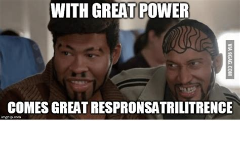 Key And Peele Meme - with great power comes great respronsatrilitrence