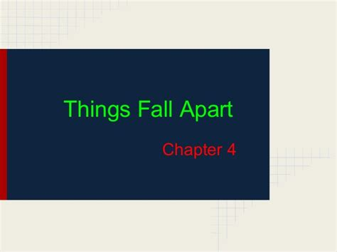 things fall appart things fall apart presentation