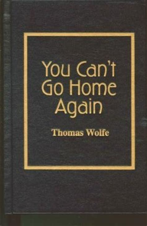 you can t go home again wolfe 9780848806835