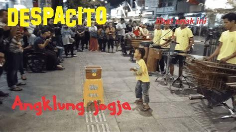 despacito angklung despacito angklung malioboro yogyakarta youtube