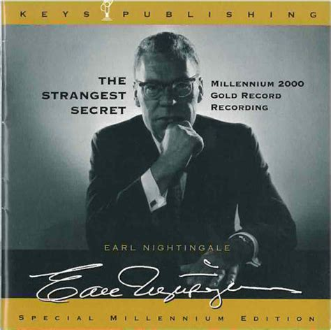 the strangest secret books strangest secret earl nightingale quotes quotesgram