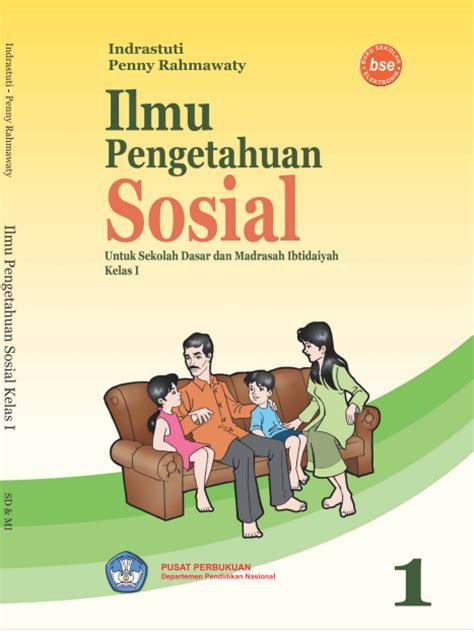 Ilmu Pengetahuan Sosial Kelas 3 Sd Erlangga ebook ilmu pengetahuan sosial untuk sd kelas 1 pijarkita