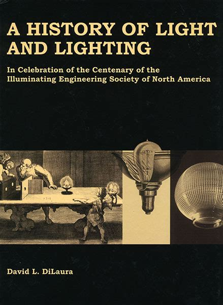 light history a history of light and lighting ies