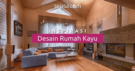desain kamar rumah kayu 20 desain rumah kayu sederhana dan klasik sejasa com