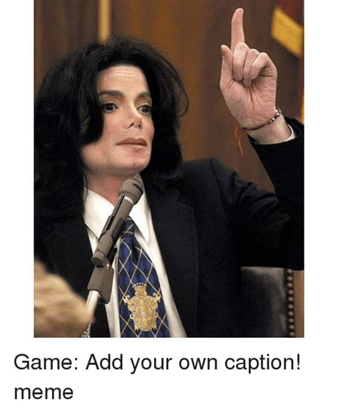 Caption Your Own Meme - funny meme memes and michael jackson memes of 2016 on sizzle