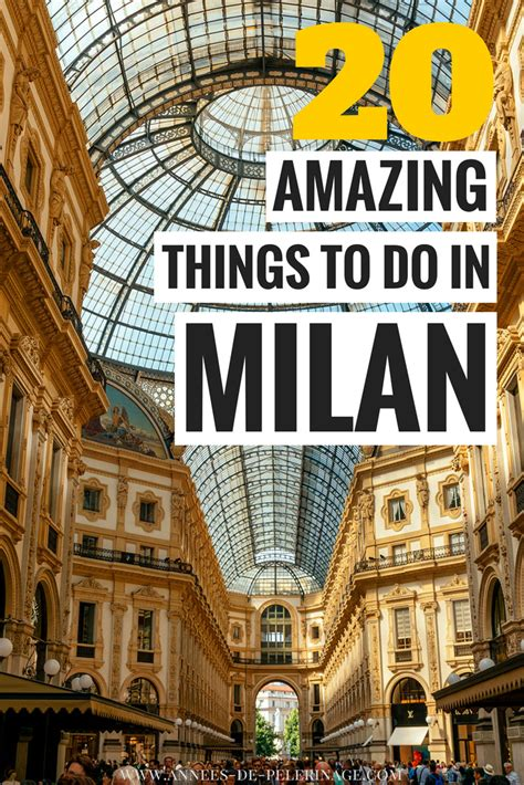 best things to do in milan the 20 best things to do in milan in one day or more