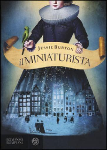 il miniaturista jessie burton libro mondadori store