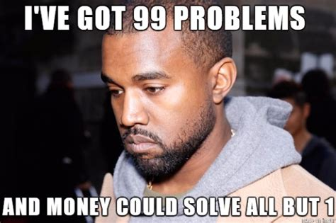 Kanye West Meme - the best collection of kanye west memes