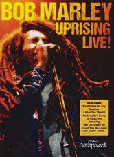 testi bob marley test bob marley uprising live dvd