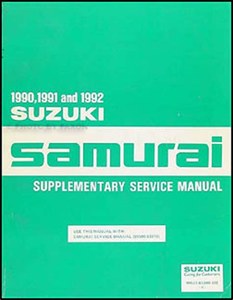 automotive repair manual 1992 suzuki samurai user handbook 1990 1992 suzuki samurai repair shop manual supplement original
