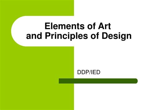 design elements and principles ppt ppt elements of art and principles of design powerpoint