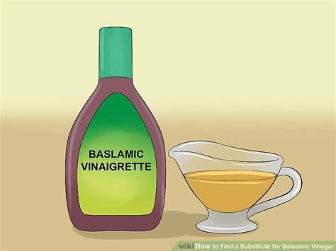 3 ways to find a substitute for balsamic vinegar wikihow