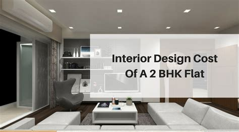 interior design cost of a 2 bhk flat best architects