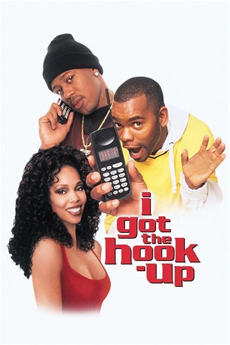 Film Hooking Up Streaming   film i got the hook up 1998 en streaming vf complet