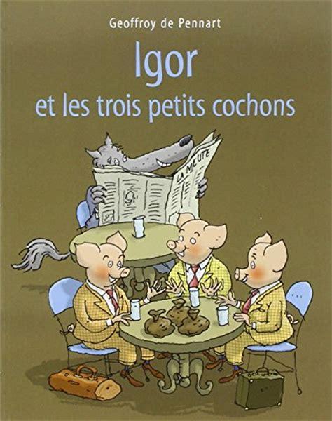 libro les trois petits cochons libro chapeau rond rouge di geoffroy de pennart
