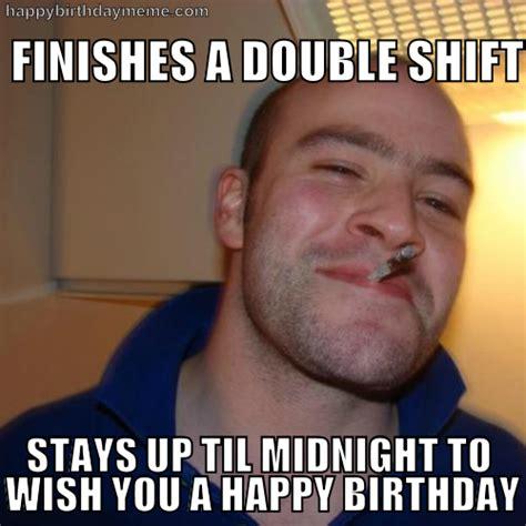 Happy Bday Memes - good guy greg birthday happybirthdaymeme com