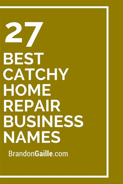 27 best catchy home repair business names catchy slogans