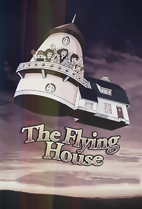 The Flying House by The Flying House Tv Show 1970