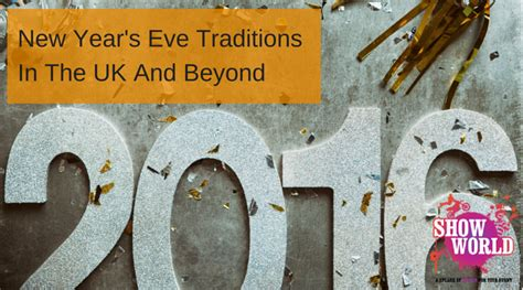 new year traditions uk new year s traditions in the uk and beyond http