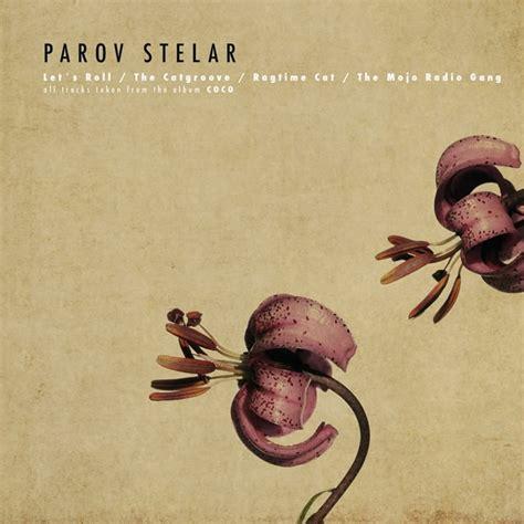 booty swing parov stelar album coco by parov stelar featuring lilja bloom destroy rock