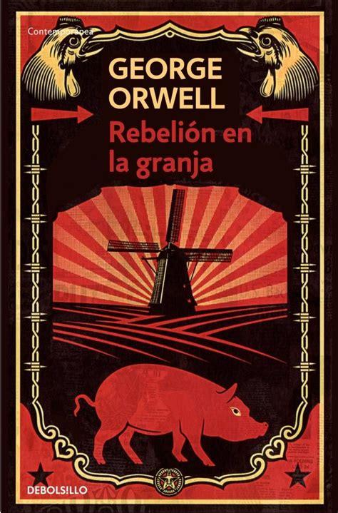 libro rebelion en la granja rebeli 243 n en la granja george orwell 1954 informaci 243 n