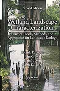 wetland landscape characterization practical tools methods and approaches for landscape ecology second edition books wetland landscape characterization practical tools