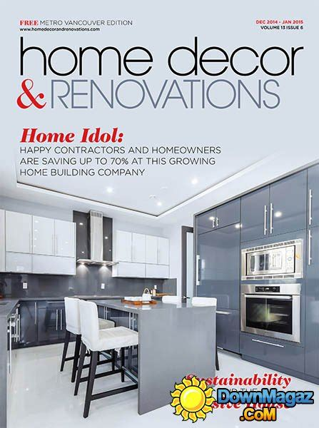 home decor and renovations magazine vancouver home decor renovations december 2014 january