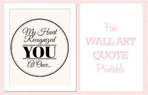 printable quotes wall art free printable wall art quote my heart recognized you at once