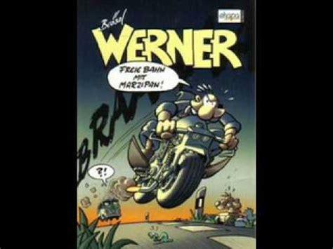 Motorrad Spr Che Gute Fahrt by Torfrock Werner Theme Werner Beinhart O S T Youtube