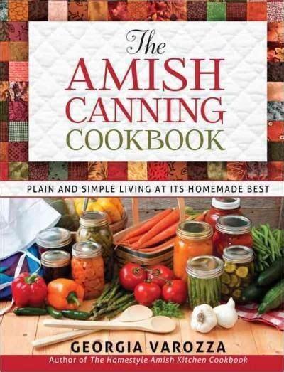 Pdf Amish Canning Cookbook Simple best 20 cookbook storage ideas on cookbook