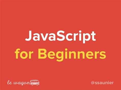 javascript tutorial for beginners ppt le wagon javascript for beginners