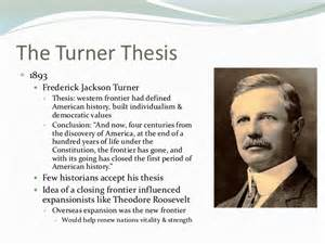 Turner Thesis Definition Turners Frontier Thesis Definition