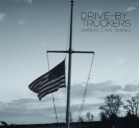 drive band album american band drive by truckers songs reviews