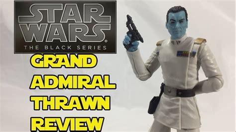 Wars Black Series Wave 23 Admiral Thrawn wars the black series grand admiral thrawn figure review