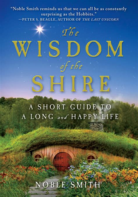the shire cookbook book review the wisdom of the shire by noble smith hobbit movie news and rumors theonering
