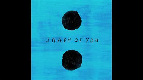 ed sheeran perfect acapella ed sheeran shape of you official acapella youtube