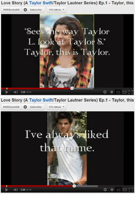 taylor swift and taylor lautner story 25 best memes about taylor swift and love taylor swift