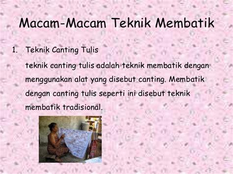 Malam Lilin Untuk Membatik Batik Tulis Batik Cap motif motif batik