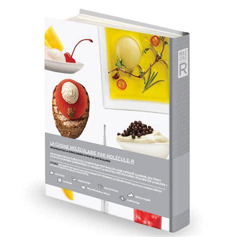 produit cuisine mol馗ulaire livre la cuisine mol 233 culaire 40 recettes spectaculaires