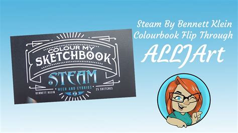 libro colour my sketchbook steam colour my sketchbook steam by bennett klein flip through and review youtube