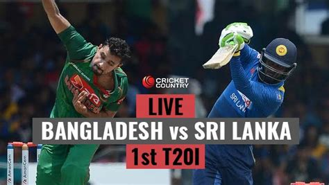 recorded coverage bangladesh vs sri lanka 2nd t20 live cricket score bangladesh vs sri lanka 1st t20i at