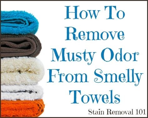how to get a smell out of a room how to remove musty odor from smelly towels