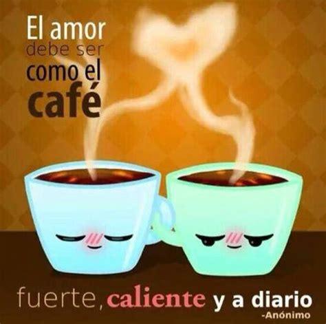 imagenes buenos dias con cafecito imagenes de buenos dias taza de cafe