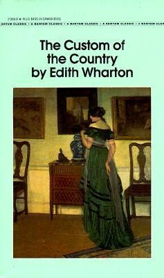the custom of the country books the custom of the country edith wharton 9780553213935