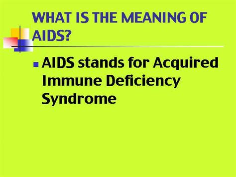 what is the meaning of what is the meaning of aids