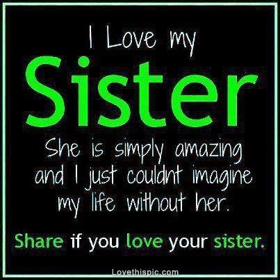 I Love My Sister Pictures, Photos, and Images for Facebook