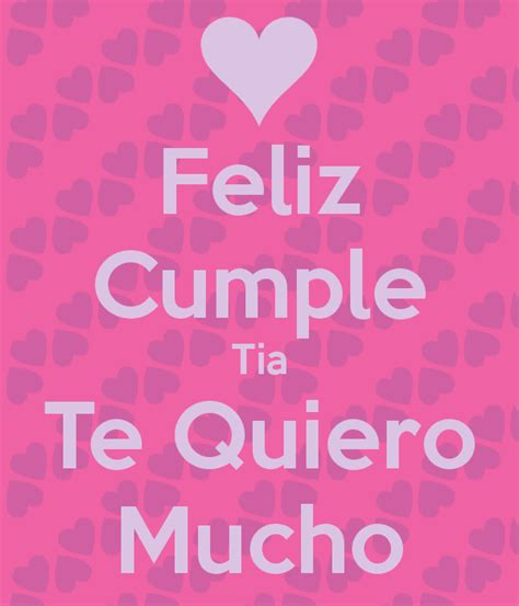 imagenes feliz cumpleaños amiga te quiero mucho feliz cumple tia te quiero mucho poster marcyayala104
