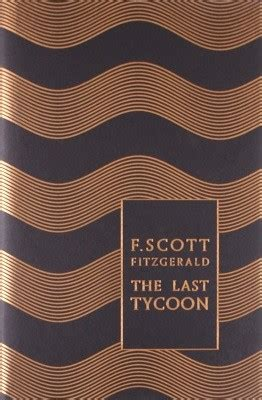 the last tycoon penguin the last tycoon by f scott fitzgerald waterstones