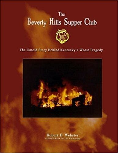 kentucky tragedies and trials vol 3 a collection of important and interesting tragedies and criminal trials which taken place in kentucky classic reprint books the beverly supper club the untold story of ky s