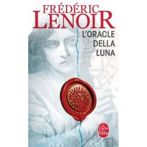 oracle della luna l 222617351x l oracle della luna de fr 233 d 233 ric lenoir